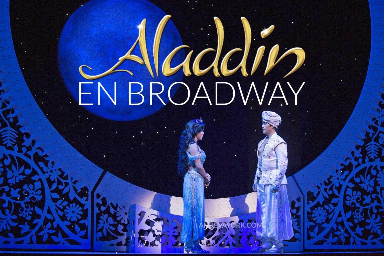 Musical Aladdin en Broadway Entradas y Opinión