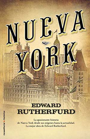 Novelas de la historia de Nueva York - Edward Rutherfurd