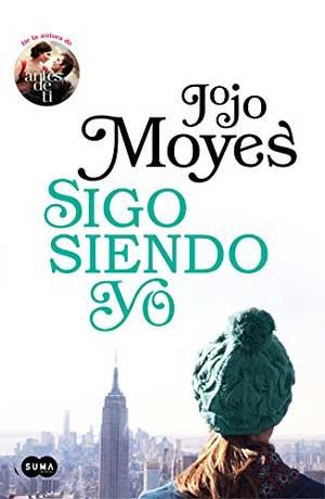 Sigo siendo yo de Jojo Moyes, un romance ambientado en Nueva York