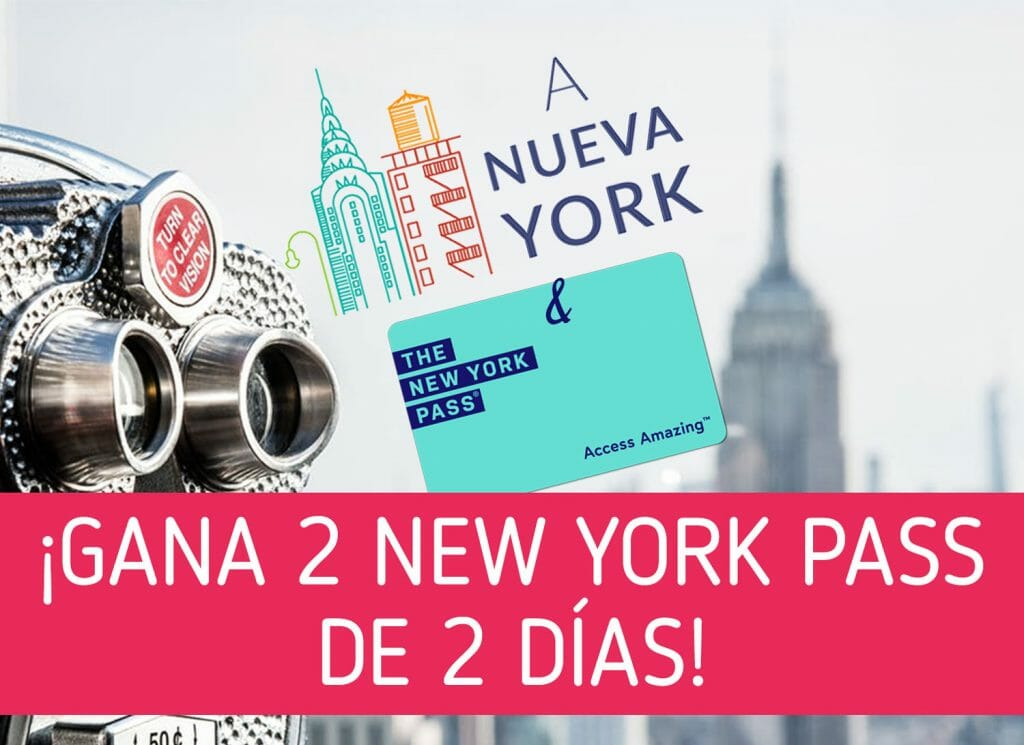 Sorteo de tarjetas New York Pass para visitar Nueva York